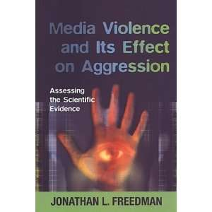 Media Violence and its Effect on Aggression: Assessing the