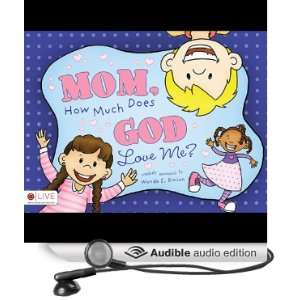 Mom, How Much Does God Love Me? (Audible Audio Edition