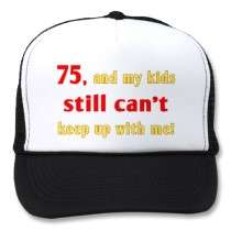 75 Year Old Gag Gift hats by birthdaygifts