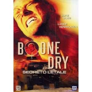 Bone Dry: Lance Henriksen, Dee Wallace Stone, Luke Goss