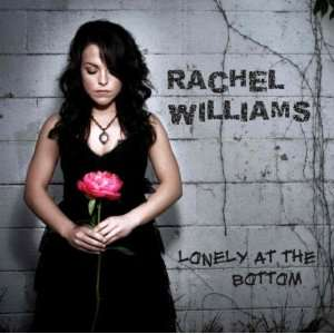 Lonely At The Bottom Rachel Williams Music