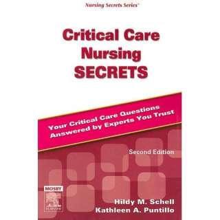 Critical Care Nursing Secrets, Schell, Hildy M