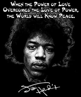Jimi Hendrix Quote T Shirt POWER of LOVE, PEACE Occupy Protest 99%